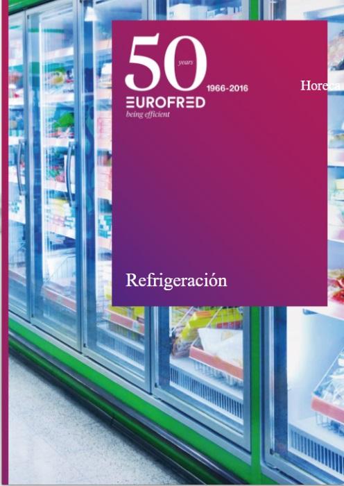 81ec4bb67ca3 Eurofred presenta su nuevo catálogo de refrigeración comercial ...